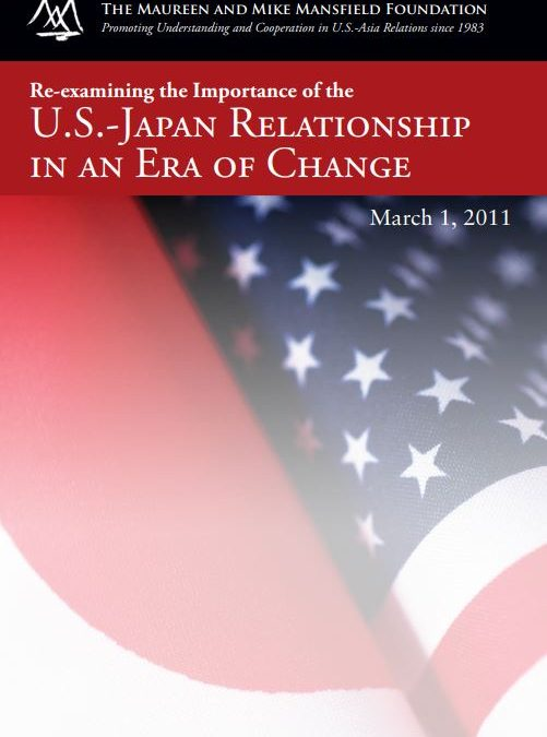 Re-Examining the Importance of the U.S.-Japan Relationship in an Era of Change