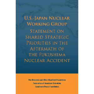 U.S.-Japan Nuclear Working Group Releases Statement on Shared Strategic Priorities