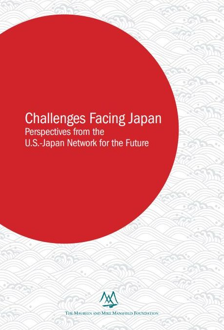 Challenges Facing Japan: Perspectives from the U.S.-Japan Network for the Future