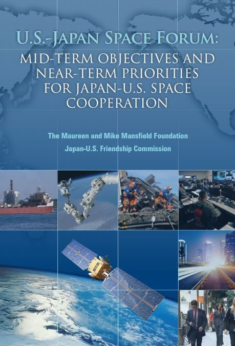 Mid-Term Objectives and Near-Term Priorities for Japan-U.S. Space Cooperation
