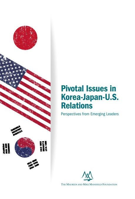 Pivotal Issues in Korea-Japan-U.S. Relations: Perspectives from Emerging Leaders