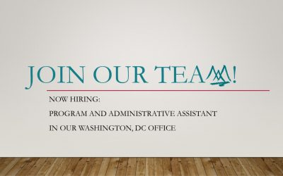 Now Hiring – Program and Administrative Assistant, Washington Office