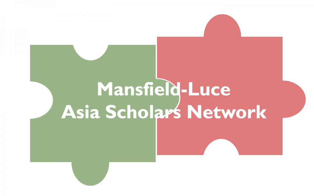 Recruitment Open for the Second Cohort of the Mansfield-Luce Asia Scholars Network